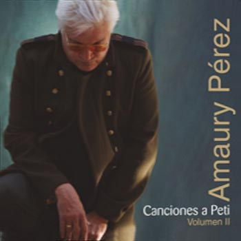 Canciones a Petí Vol II (Amaury Pérez) [2014]