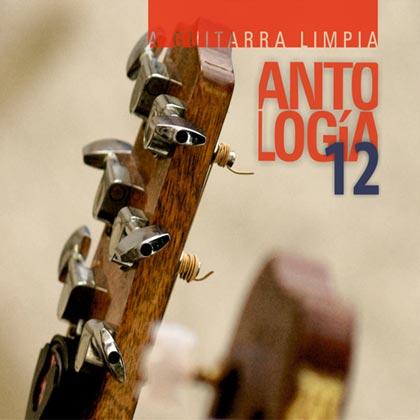 A guitarra limpia. Antología 12 (Obra colectiva)