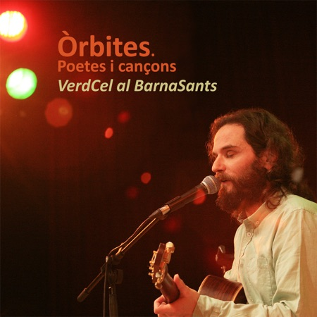 Òrbites. Poetes i cançons (VerdCel) [2015]