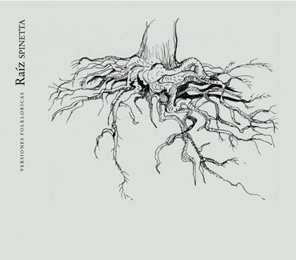 Ra�z Spinetta - Versiones Folkl�ricas (Obra colectiva)