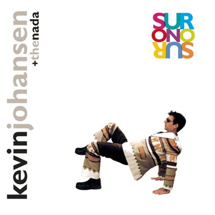 Sur o no sur (Kevin Johansen + The Nada)