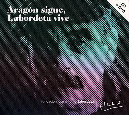 Aragón sigue, Labordeta vive (Obra colectiva) [2015]