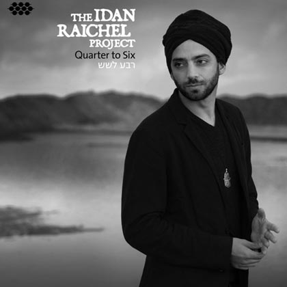 Quartet to six (The Idan Raichel Project) [2013]