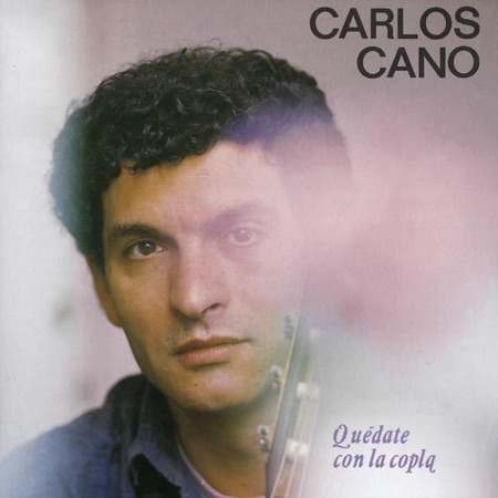Quédate con la copla (Carlos Cano) [1987]