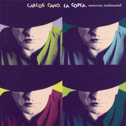 La copla, memoria sentimental (Carlos Cano) [1999]