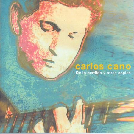 De lo perdido y otras coplas (Carlos Cano) [2000]
