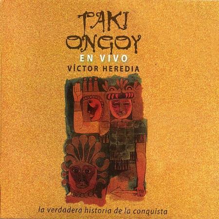 Taki Ongoy en vivo (Víctor Heredia) [2012]