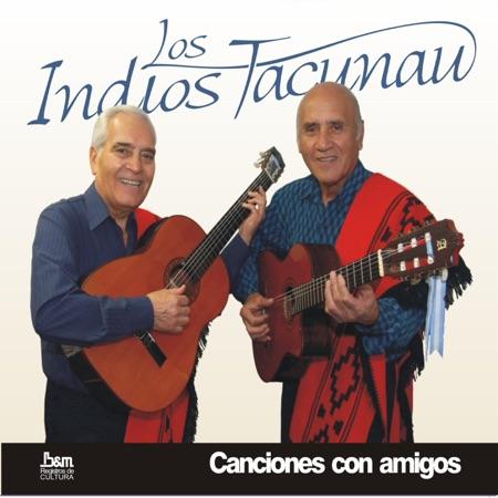 Canciones con amigos (Los Indios Tacunau)