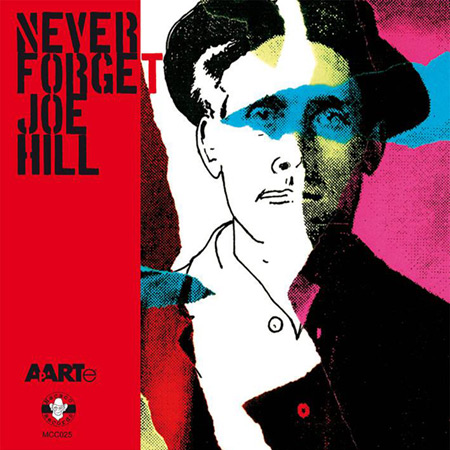 Never forget Joe Hill (Obra colectiva) [2015]