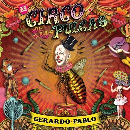 El circo de las pulgas (Gerardo Pablo) [2015]