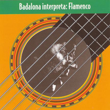 Badalona interpreta: Flamenco - Volumen 1 (Obra colectiva) [1997]