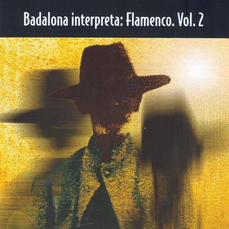 Badalona interpreta: Flamenco - Volumen 2 (Obra colectiva) [1998]