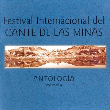 Festival Internacional Cante de las Minas. Antología Volumen 4 (Obra colectiva) [2003]