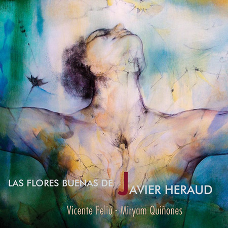 Las flores buenas de Javier Heraud (Vicente Feliú - Miryam Quiñones) [2015]