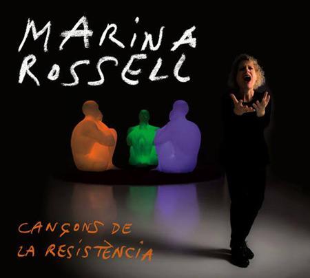 Cançons de la resistència (Marina Rossell) [2015]