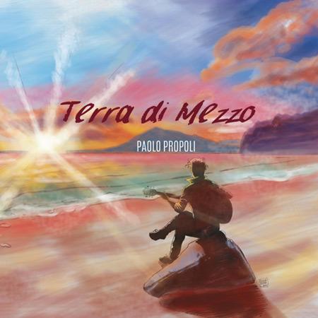 Terra di Mezzo (Paolo Propoli) [2015]