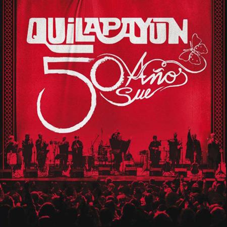 50 años - 50 sueños (Quilapayún - Carrasco) [2015]