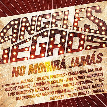 Ángeles Negros no morirá jamás (Obra colectiva) [2014]