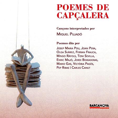 Poemes de cap�alera (Miquel Pujad�)
