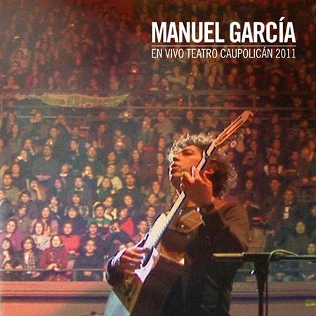 En vivo Teatro Caupolicán 2011 (Manuel García) [2016]