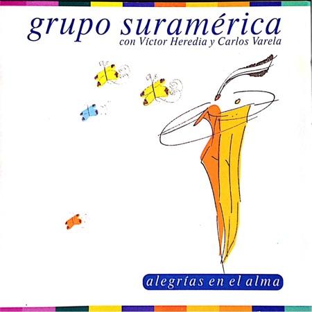 Alegrías en el alma (Grupo Suramérica) [2001]