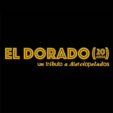 El Dorado - 20 años (Un tributo a Aterciopelados) (Obra colectiva) [2015]