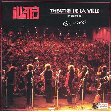 Teatro de La Ville: París (En vivo) (Illapu) [1980]