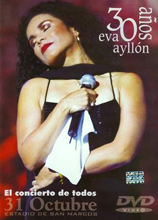 30 años DVD (Eva Ayllón) [2000]