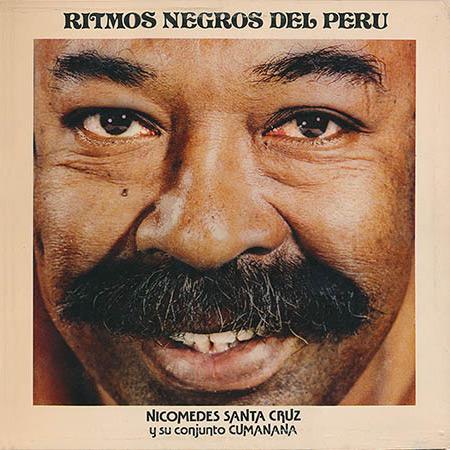 Ritmos negros del Perú (Nicomedes Santa Cruz) [1979]