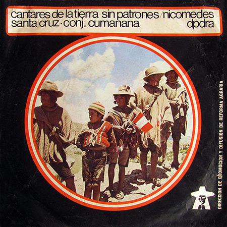 Cantares de la tierra sin patrones (EP) (Nicomedes Santa Cruz y su Conjunto Cumanana) [1971]