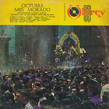 Octubre, mes morado (Nicomedes Santa Cruz - Banda de la Guardia Republicana) [1964]