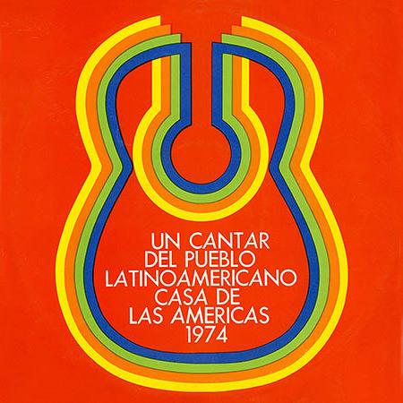 Un cantar del pueblo latinoamericano – Casa de las Américas 1974 (Obra colectiva)