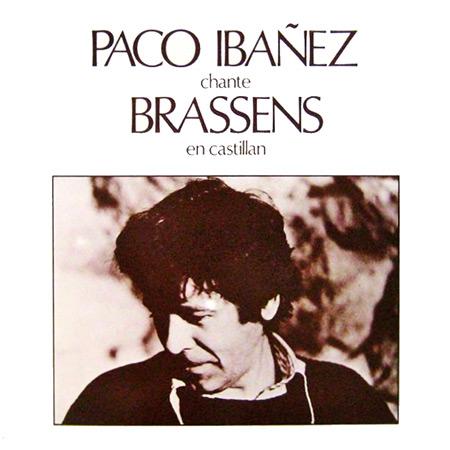 Paco Ibáñez chante Brassens (Paco Ibáñez) [1979]