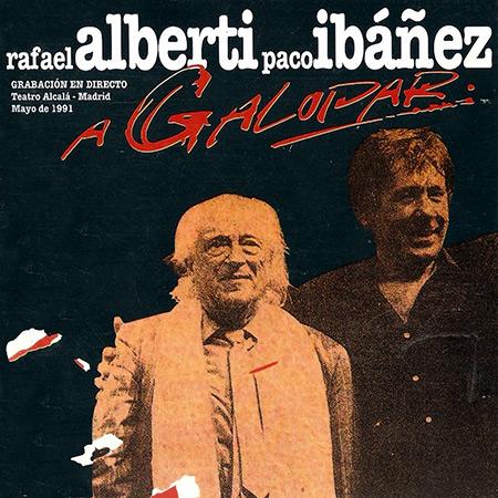 A galopar (Paco Ibáñez - Rafael Alberti)