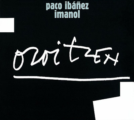 Oroitzen (Paco Ib��ez - Imanol)