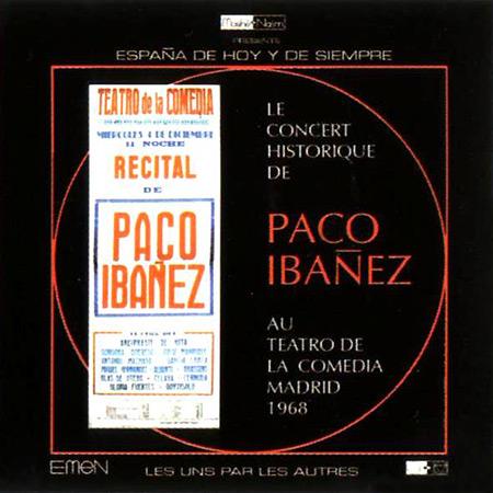 Au théâtre de la Comedia (Madrid, 1968) (Paco Ibáñez) [2002]