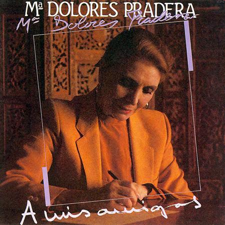 A mis amigos (María Dolores Pradera)