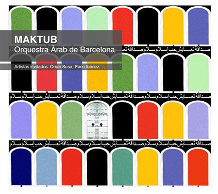Maktub (Orquestra Àrab de Barcelona) [2008]