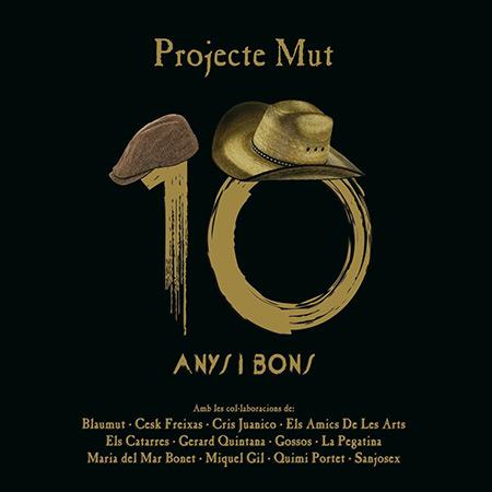 10 Anys i Bons (Projecte Mut)