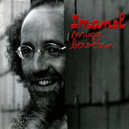 Muga Beroetan (Imanol) [1989]