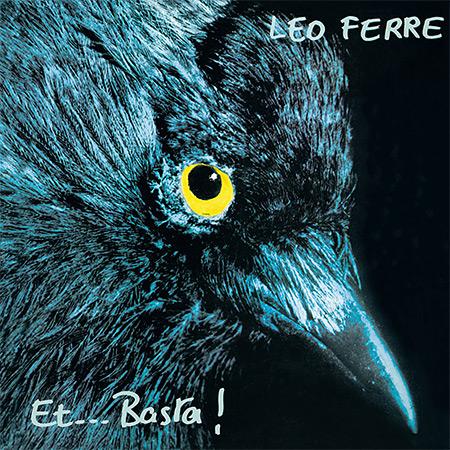 Et... Basta! (Léo Ferré) [1973]
