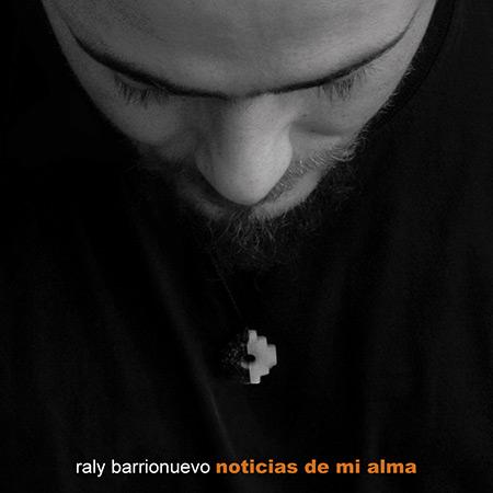 Noticias de mi alma (Raly Barrionuevo) [2007]