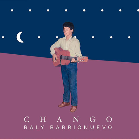 Chango (Raly Barrionuevo) [2014]