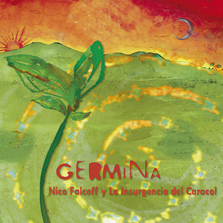 Germina (Nicolás Falcoff y La Insurgencia del Caracol) [2015]