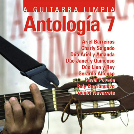 A guitarra limpia. Antología 7 (Obra colectiva)