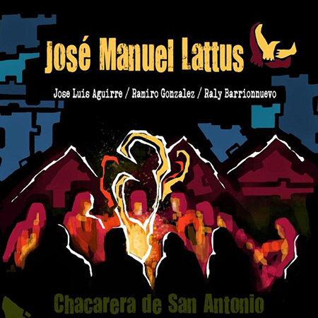 Chacarera de San Antonio (José Manuel Latttus)