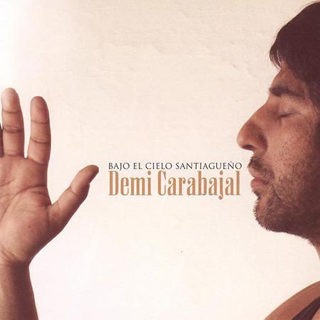 Bajo el cielo santiagueño (Demi Carabajal) [2007]