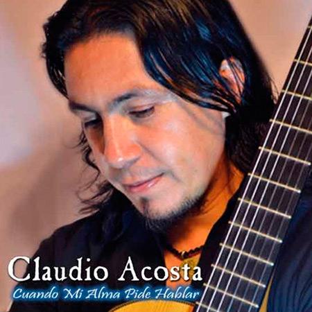 Cuando mi alma pide hablar (Claudio Acosta) [2012]