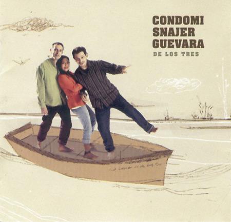 De los tres (Condomi - Snajer - Guevara) [2005]