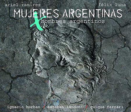 Mujeres Argentinas x Hombres Argentinos (Ignacio Montoya Carlotto - Quique Ferrari -  Esteban Landoni)